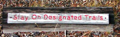 sign:Stay On Designated Trails